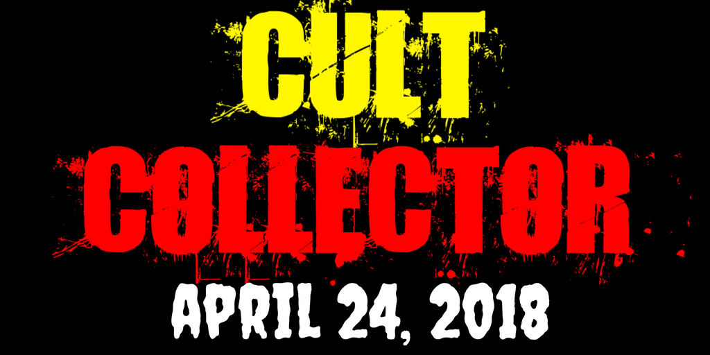 Cult Collector: Blu-rays and DVDs for April 24, 2018
